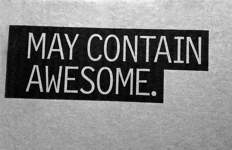 May contain awesome 13x8.3